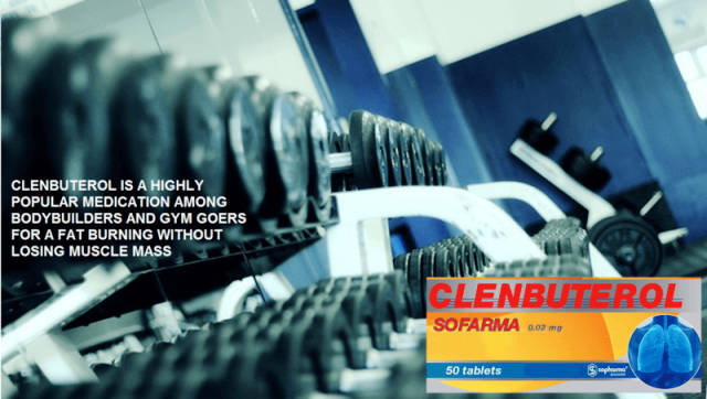 clenbuerol is widely used for weight loss and fat burning